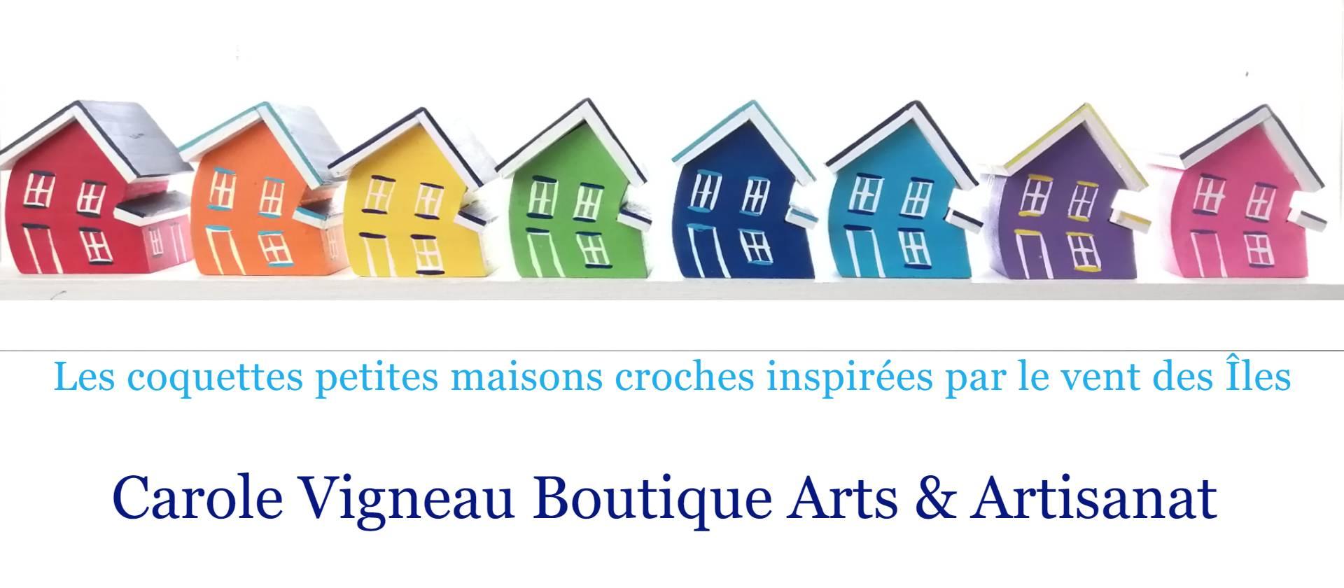 Les petites maisons croches de Carole Vigneau